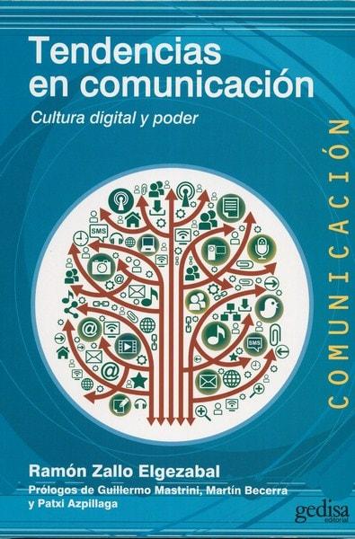 Libro: Tendencias en comunicación - Autor: Ramón Zallo Elgezabal - Isbn: 9788416572182