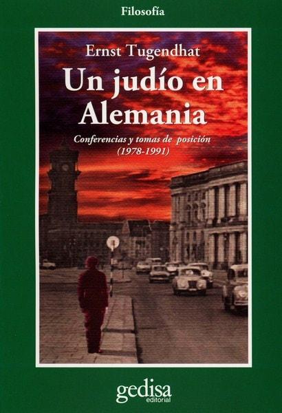 Libro: Un judío en alemanía - Autor: Ernest Tugendhat - Isbn: 9788497841771