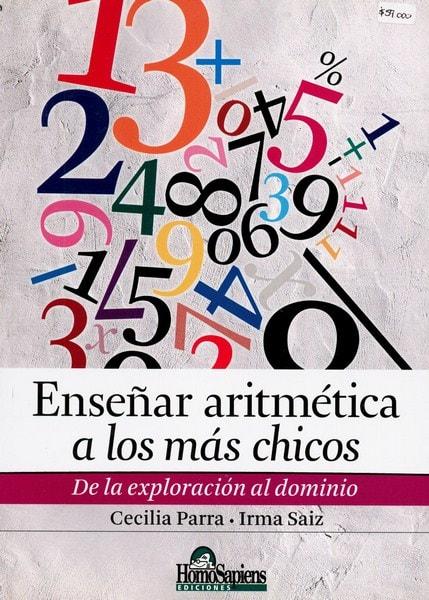 Libro: Enseñar aritmética a los más chicos - Autor: Cecilia Parra - Isbn: 9789508085344