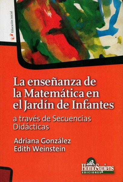 Libro: La enseñanza de la matemática en el jardín de infantes - Autor: Adriana González - Isbn: 9789508084944