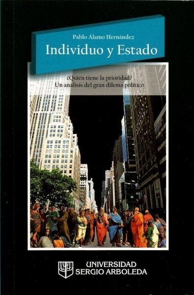 Individuo y estado - Pablo álamo Hernández - 9789588745060