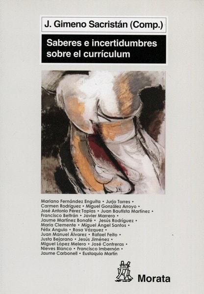 Libro: Saberes e incertidumbres sobre el currículum - Autor: José Gimeno Sacristán - Isbn: 9788471126184