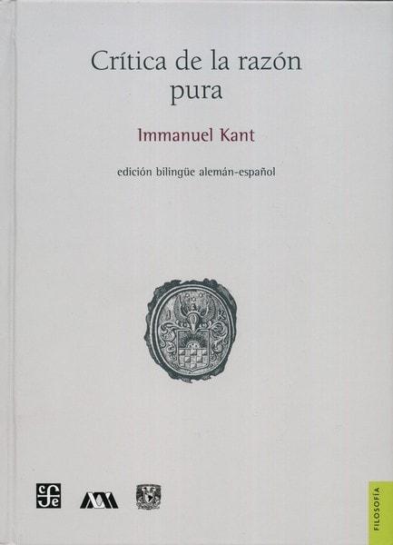 Libro: Crítica de la razón pura - Autor: Immanuel Kant - Isbn: 9786071601193