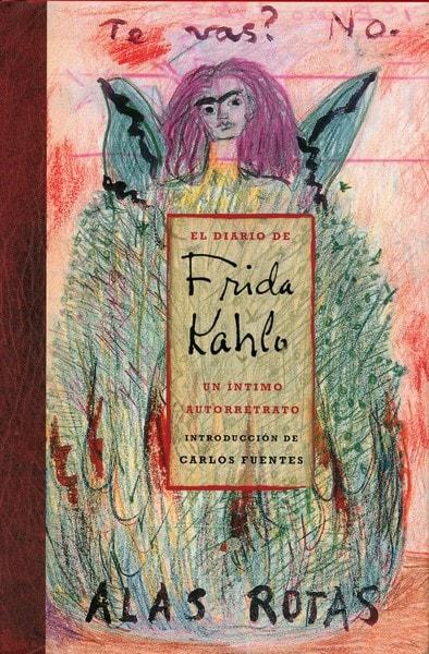 Libro: El diario de frida kahlo. Un íntimo autorretrato - Autor: Carlos Fuentes - Isbn: 9789687559100