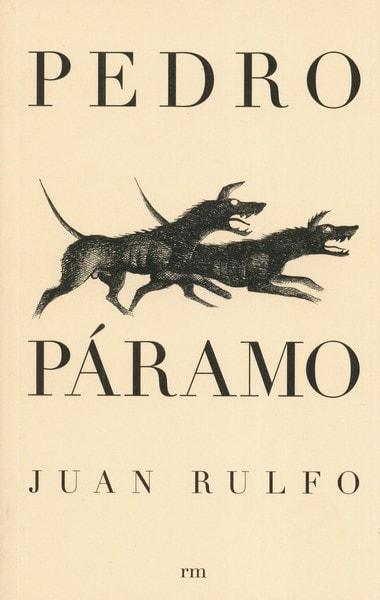 Libro: Pedro páramo - Autor: Juan Rulfo - Isbn: 9789685208550
