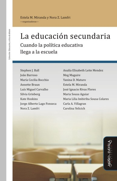 Libro: La educación secundaria - Autor: Estela M. Miranda - Isbn: 9788417133085