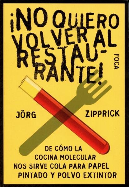 Libro: ¡No quiero volver al restaurante! - Autor: Jorg Zipprick - Isbn: 9788496797192