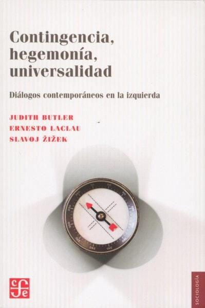 Libro: Contingencia, hegemonía, universalidad - Autor: Judith Butler - Isbn: 9789505578696