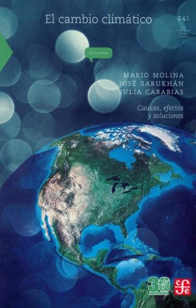 Libro: El cambio climático - Autor: Mario Molina - Isbn: 9786071643858