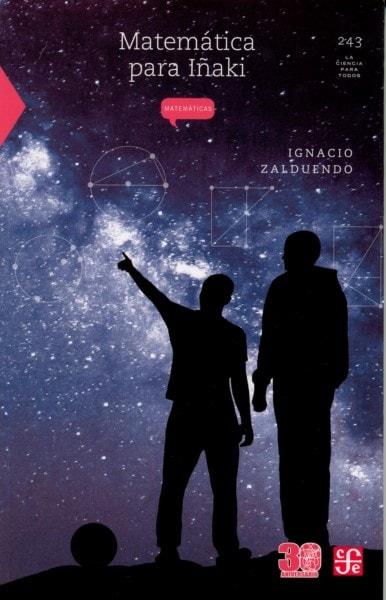 Libro: Matemáticas para iñaki - Autor: Ignacio Zalduendo - Isbn: 9786071642653