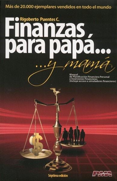Libro: Finanzas para papá... Y mamá.  - Autor: Rigoberto Puentes Carreño - Isbn: 9789584472106