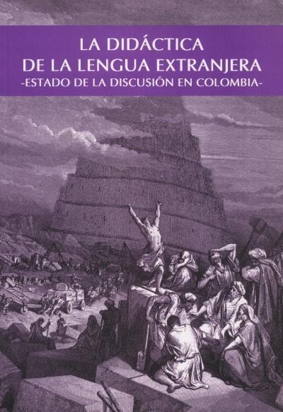 Libro: La didáctica de la lengua extranjera - Autor: IRINA KOSTINA - Isbn: 9586704637