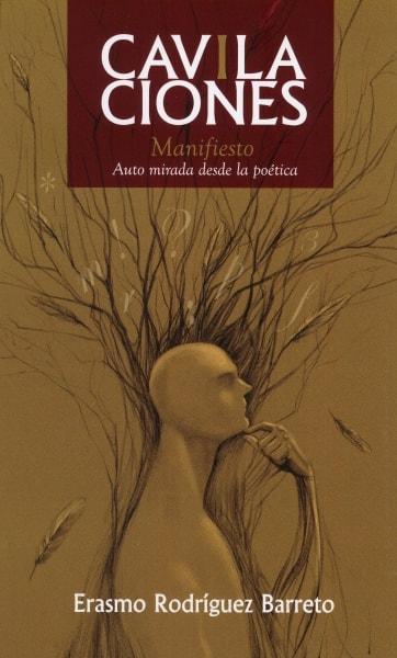 Libro: Cavilaciones. Manifiesto - Autor: Erasmo Rodríguez Barreto - Isbn: 9789584834164