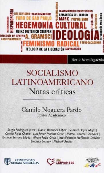 Libro: Socialismo latinoamericano. Notas críricas - Autor: Sara Rodríguez Jerez - Isbn: 9789588987811