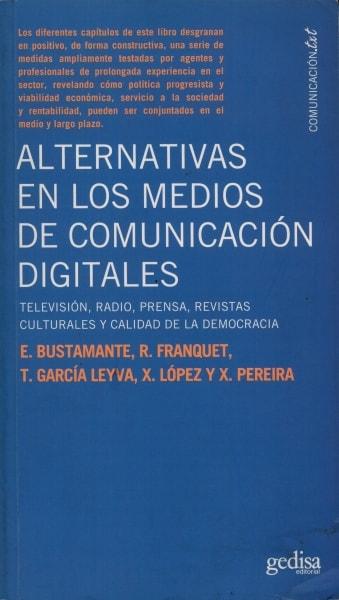 Libro: Alternativas en los medios de comunicación digitales  - Autor: Enrique Bustamante - Isbn: 9788497843331