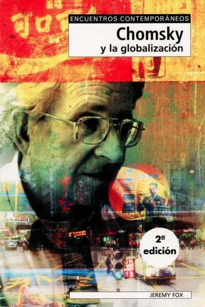 Libro: Chomsky y la globalización  - Autor: Jeremy Fox - Isbn: 8497840321