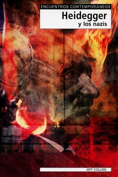 Libro: Heidegger y los nazis  - Autor: Jeff Collins - Isbn: 8497840380