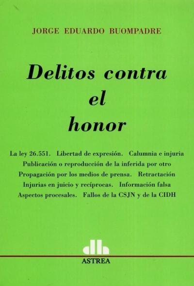 Libro: Delitos contra el honor - Autor: Jorge Eduardo Boumpadre - Isbn: 9789505089215