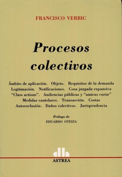 Libro: Procesos colectivos - Autor: Francisco Verbic - Isbn: 9789505087990