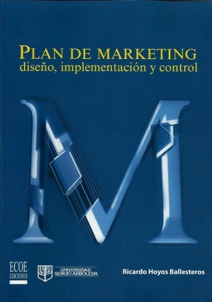 Plan de marketing diseño, implementación y control
