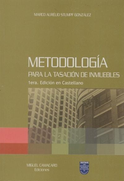 Libro: Metodología para la tasación de inmuebles - Autor: 2722-3280-marco Aurélio Stumpf González - Isbn: 980121760X