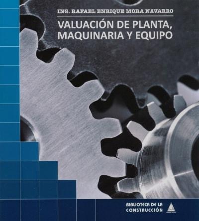 Libro: Validación de planta, maquinaria y equipo - Autor: 2724-3282-rafael Enrique Mora Navarro - Isbn: 9259247300