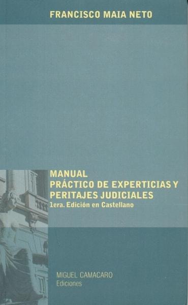 Libro: Manual práCtico de experiencias y peritajes judiciales - Autor: 2731-3283-francisco Maia Neto - Isbn: 9801217618