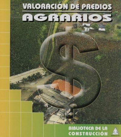 Libro: Valoración de predios agrarios - Autor: 2713-3271-oscar A. Borrero Ochoa - Isbn: 9589247199