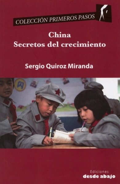 Libro: China secretos del crecimiento - Autor: 2776-3327-sergio Quiroz Miranda - Isbn: 9789588926568