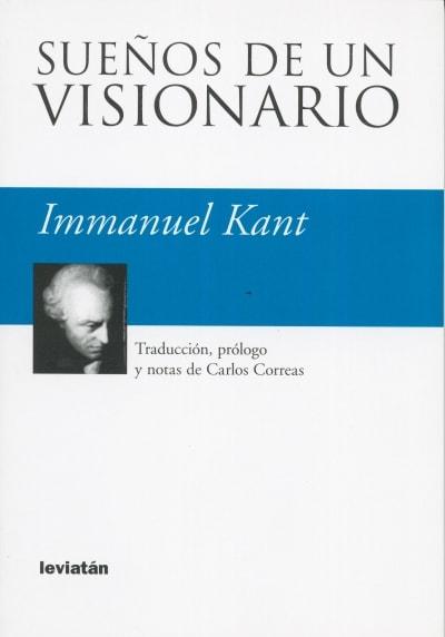 Libro: Sueños de un visionario - Autor: 2391-2861-immanuel Kant - Isbn: 9875140724