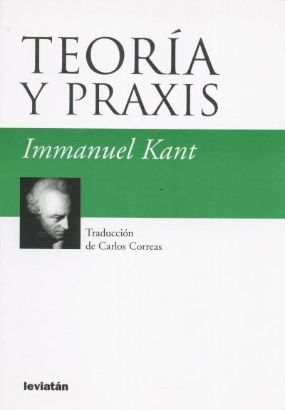 Libro: Teoría y praxis - Autor: 2391-2861-immanuel Kant - Isbn: 9789875141483
