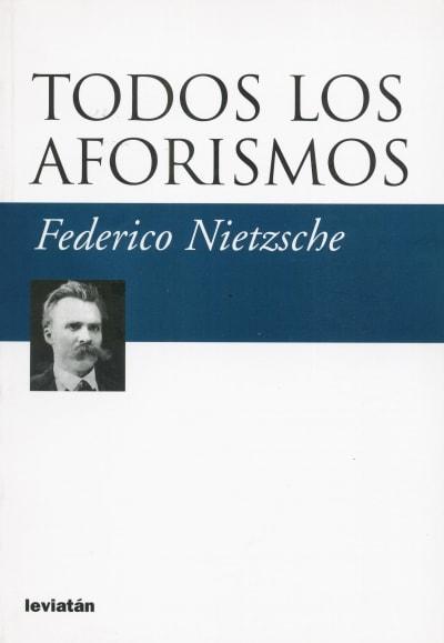 Libro: Todos los aforismos - Autor: 2782-3333-federico Nietzsche - Isbn: 9789875141476