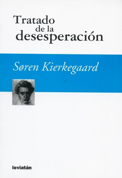 Libro: Tratado de la desesperación - Autor: 2352-2796-soren Kierkegaard - Isbn: 9789875142121