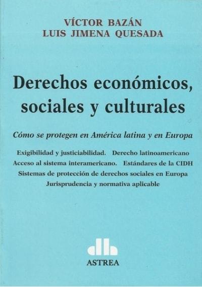 Libro: Derechos económicos, sociales y culturales - Autor: Victor Bazan - Isbn: 9789877060348
