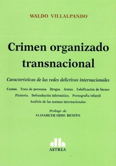 Libro: Crimen organizado transnacional - Autor: Waldo Villalpando - Isbn: 9789877060355