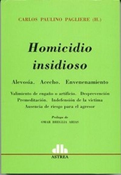 Libro: Homicidio insidioso - Autor: Carlos Paulino Pagliere - Isbn: 9789877060256