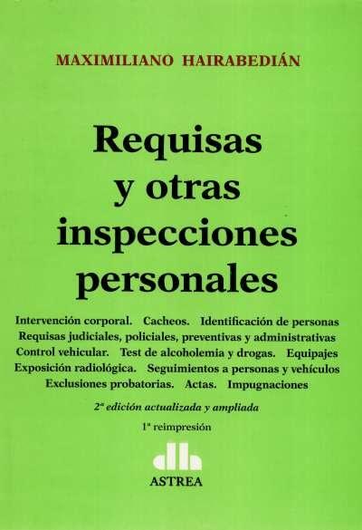 Libro: Requisas y otras inspecciones personales - Autor: Maximiliano Hairabedián - Isbn: 9789875089949