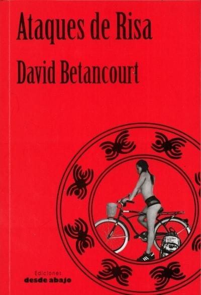 Libro: Ataques de risa - Autor: David Betancourt - Isbn: 9789588926438