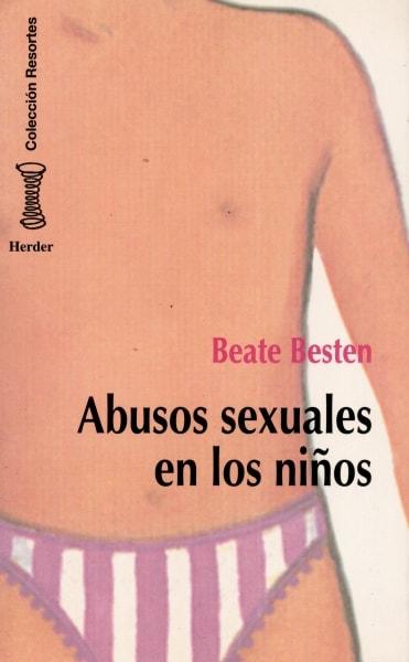Libro: abusos sexuales en los niños - Autor: Beate Besten - Isbn: 8425419905