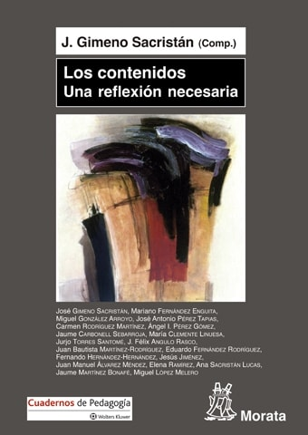 Libro: Los contenidos una reflexión necesaria - Autor: José Gimeno Sacristán - Isbn:  9788471128096