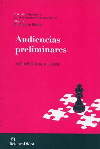 Libro: Audiencias preliminares - Autor: Alejandra M. Alliaud - Isbn: 9789873620225