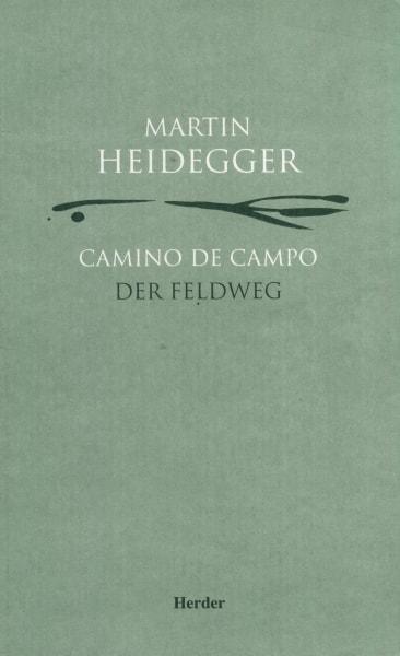 Libro: Camino de campo - Autor: Martin Heidegger - Isbn: 8425423104