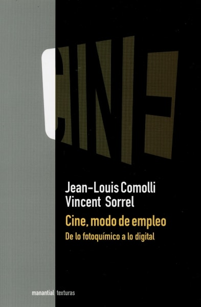 Libro: Cine, modo de empleo. De lo fotoquímico a lo digital - Autor: Jean - Isbn: 9789875002197