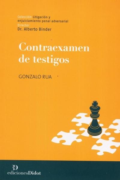 Libro: Contraexamen de testigos - Autor: Gonzalo Rua - Isbn: 9789873620027