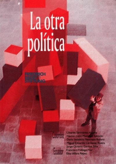 Libro: La otra politica - Autor: Libardo Sarmiento Anzola - Isbn: 9588128021