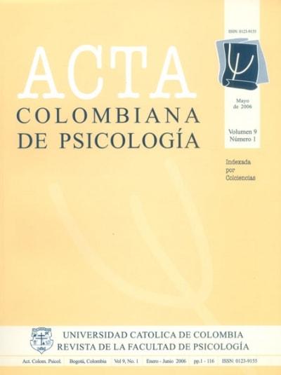 Libro: Revista acta colombiana de psicología. Vol. 9, No. 1 - Autor: Facultad de Psicología - Isbn: 01239155