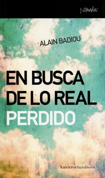 Libro: En busca de lo real perdido - Autor: Alain Badiou - Isbn: 9788461090525