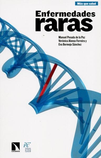 Libro: Enfermedades raras - Autor: Manuel Posada de la Paz - Isbn: 9788490972243