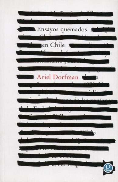 Libro: Ensayos quemados en chile - Autor: Ariel Dorfman - Isbn: 9789873847950
