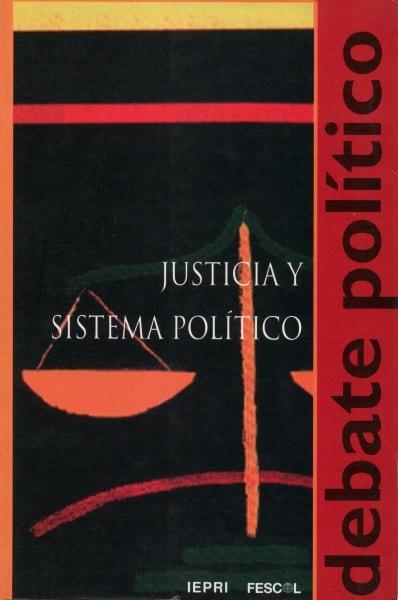 Libro: Justicia y sistema político - Autor: Jaime Giraldo Ángel - Isbn: 9589272819